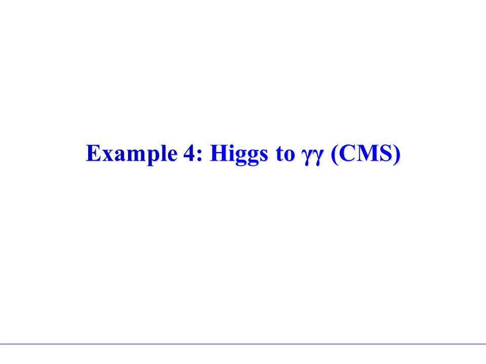 Example 4: Higgs to γγ (CMS)