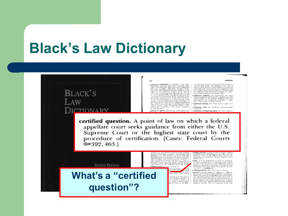 "Black's Law Dictionary What's a ""certified question""?"