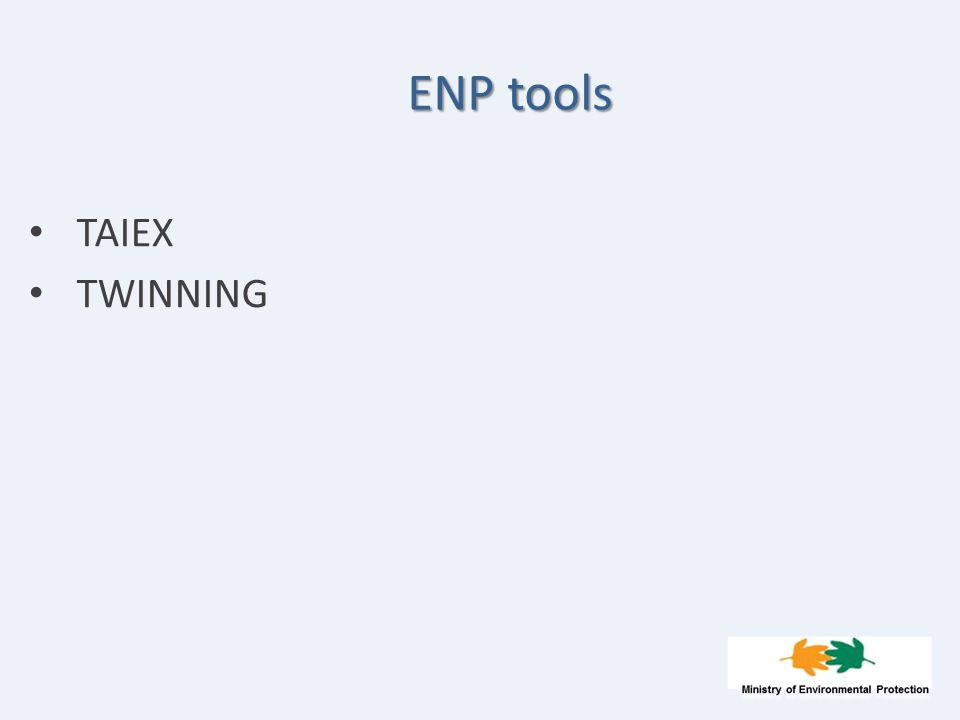 ENP tools TAIEX TWINNING