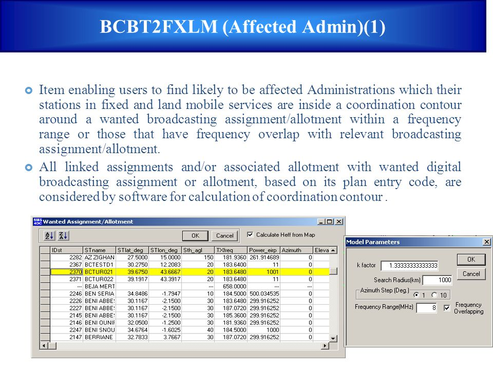 BCBT2FXLM (Affected Admin)(1)  Item enabling users to find likely to be affected Administrations which their stations in fixed and land mobile servic