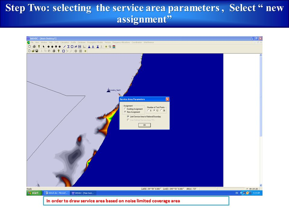 "In order to draw service area based on noise limited coverage area Step Two: selecting the service area parameters, Select "" new assignment"""