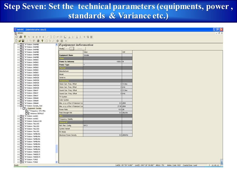 Set the technical parameters (equipments, power, standards & Variance etc.) Step Seven: Set the technical parameters (equipments, power, standards & V
