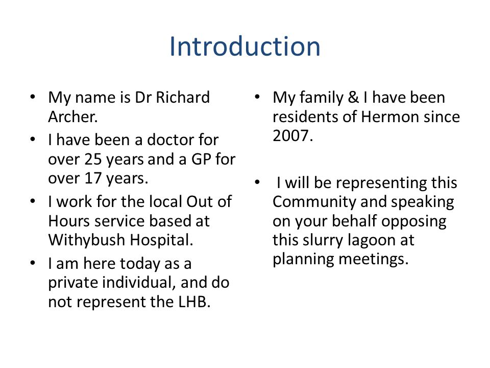 Introduction My name is Dr Richard Archer.