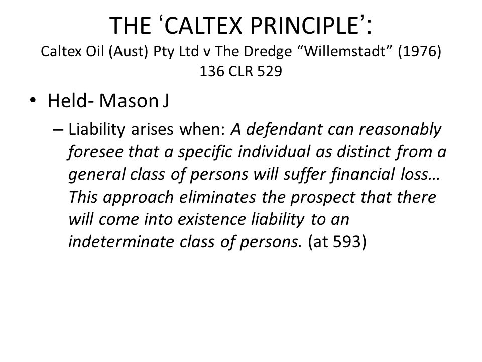 Held- Mason J – Liability arises when: A defendant can reasonably foresee that a specific individual as distinct from a general class of persons will