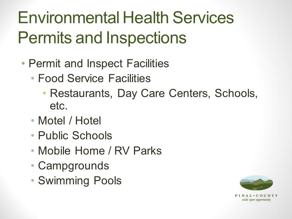 Environmental Health Services Complaint Investigation Investigate Citizen Complaints Permitted Establishments Environmental Illness – Food, Water, etc.
