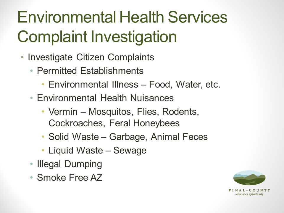 Summary Common sense and practical changes to Environmental Health Code necessary to promote the health and safety of Pinal County citizens.