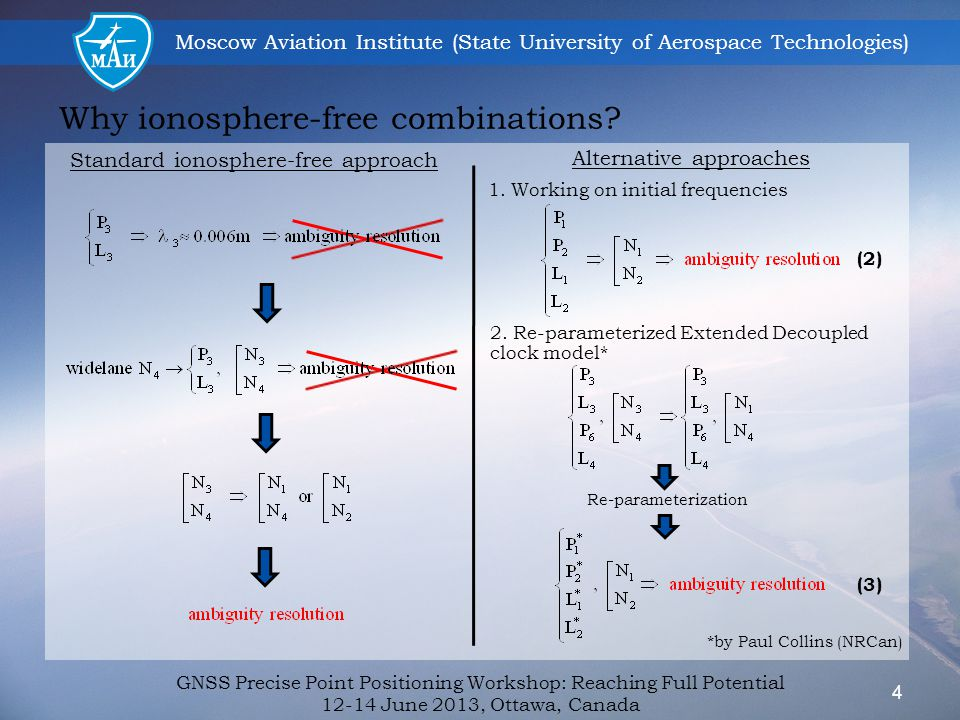 Moscow Aviation Institute (State University of Aerospace Technologies) Why ionosphere-free combinations? GNSS Precise Point Positioning Workshop: Reac
