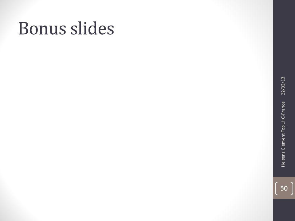 Bonus slides 22/03/13 Helsens Clement Top LHC-France 50