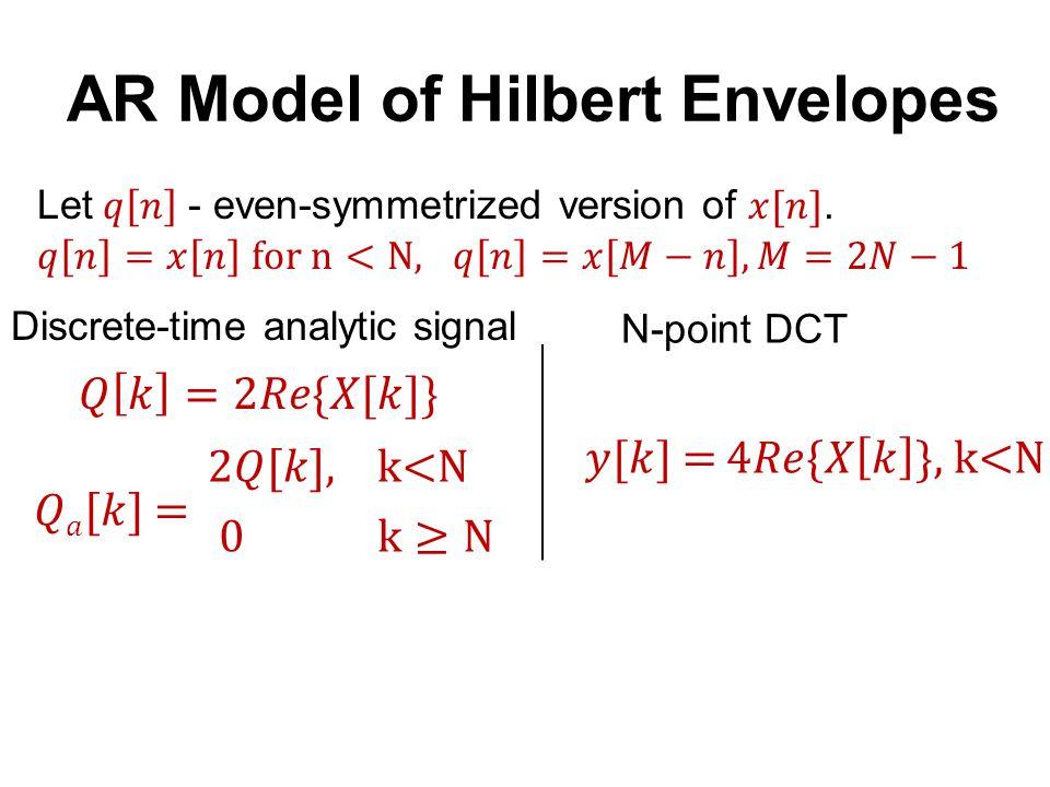 Discrete-time analytic signal AR Model of Hilbert Envelopes