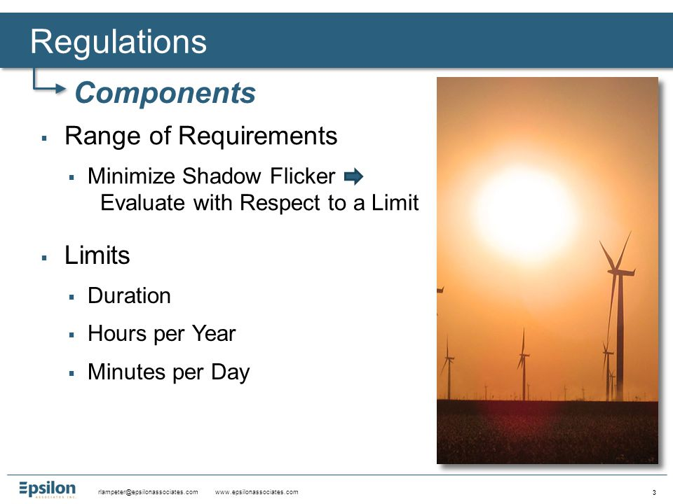 rlampeter@epsilonassociates.com www.epsilonassociates.com 14 Beckett Zoning Bylaw No large wind energy system shall cause more than thirty (30) shadow/flicker hours per year on any off-site inhabited building or undeveloped lot.
