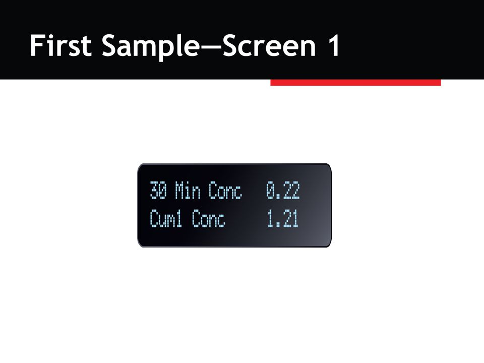 First Sample—Screen 1