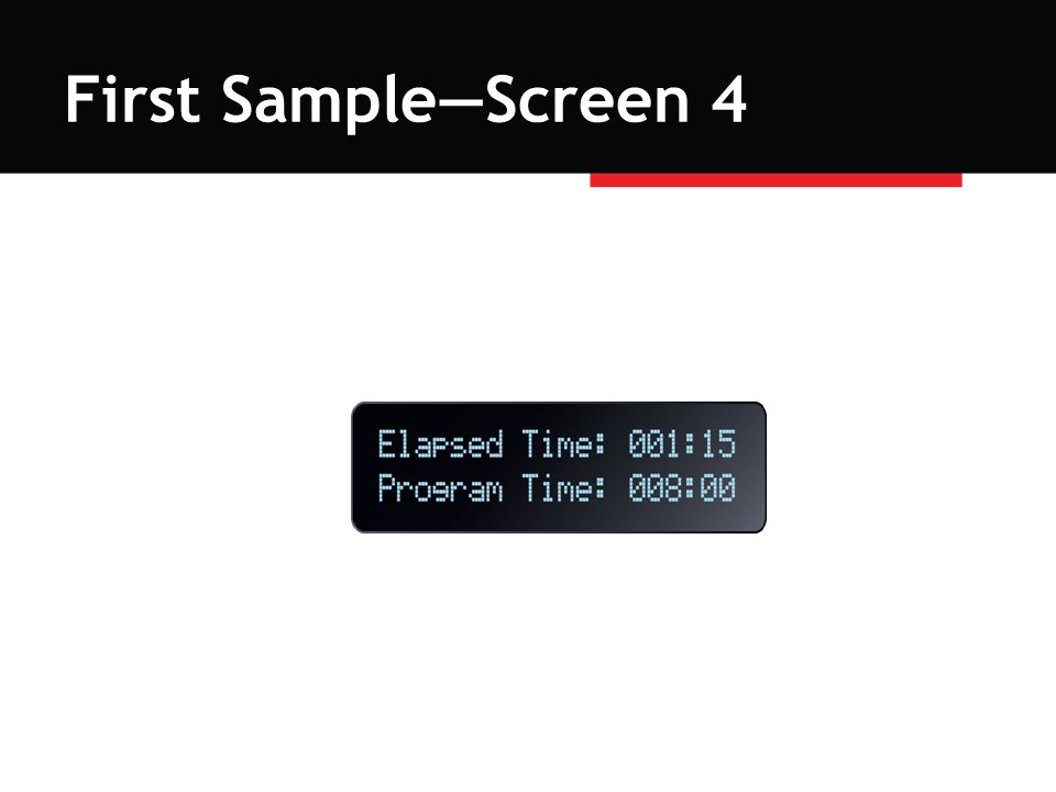 First Sample—Screen 4