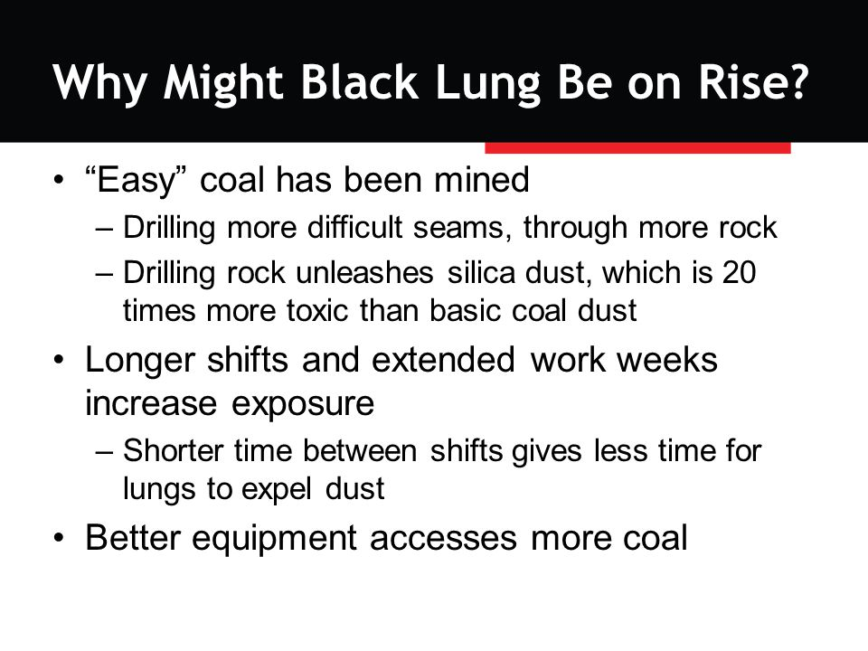 Why Might Black Lung Be on Rise.