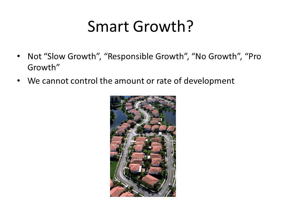 Smart Growth.