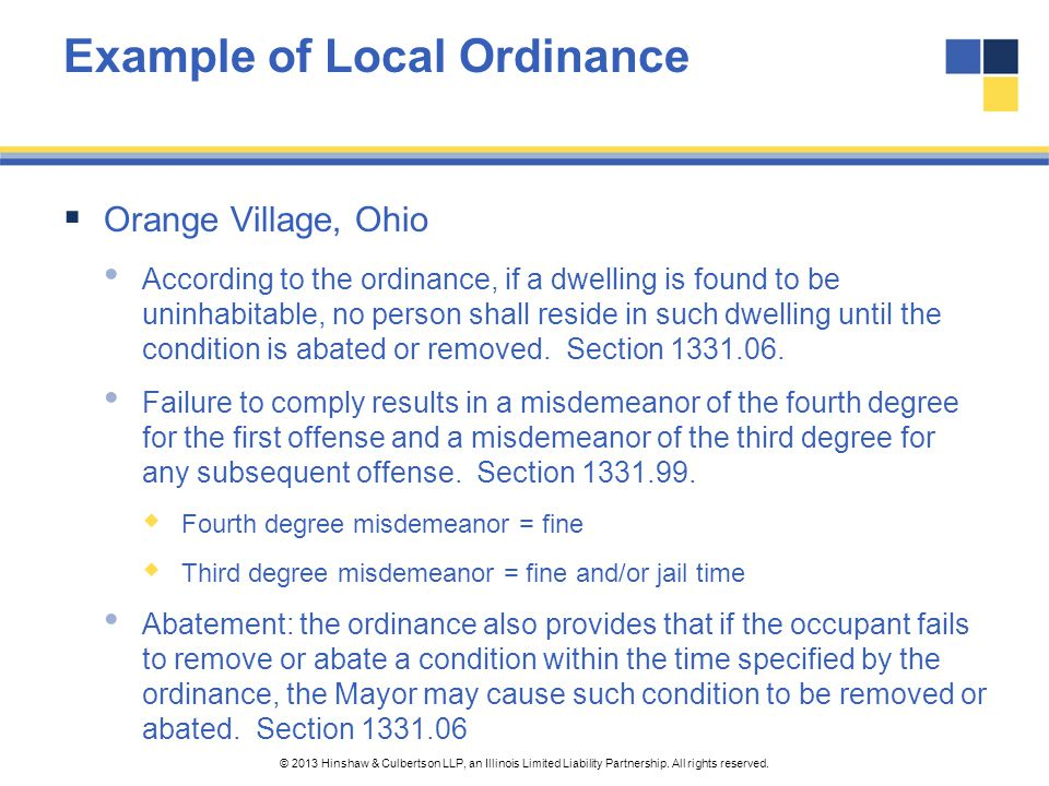 © 2013 Hinshaw & Culbertson LLP, an Illinois Limited Liability Partnership. All rights reserved. Example of Local Ordinance  Orange Village, Ohio Acc