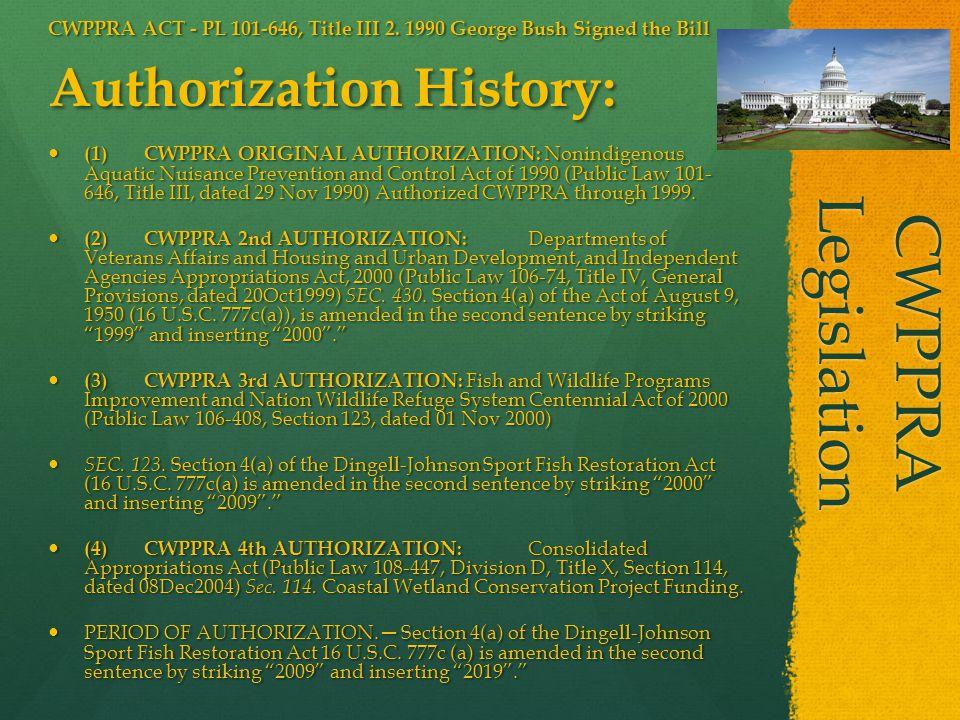 CWPPRA Legislation CWPPRA ACT - PL 101-646, Title III 2.