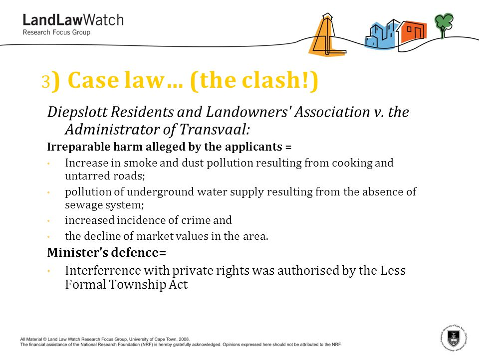 3 ) Case law… (the clash!) Diepslott Residents and Landowners Association v.