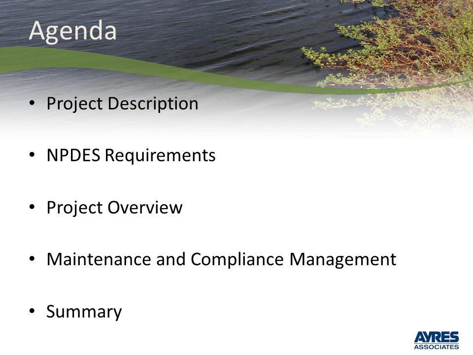 Agenda Project Description NPDES Requirements Project Overview Maintenance and Compliance Management Summary