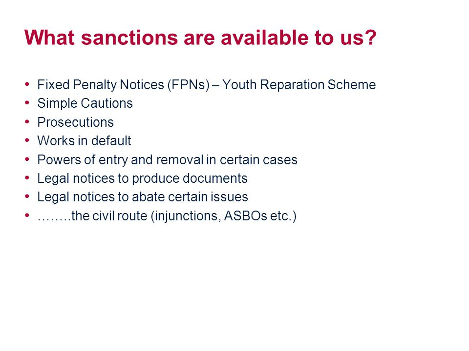 What sanctions are available to us.