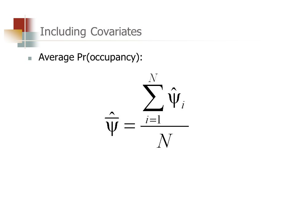 Including Covariates Average Pr(occupancy):