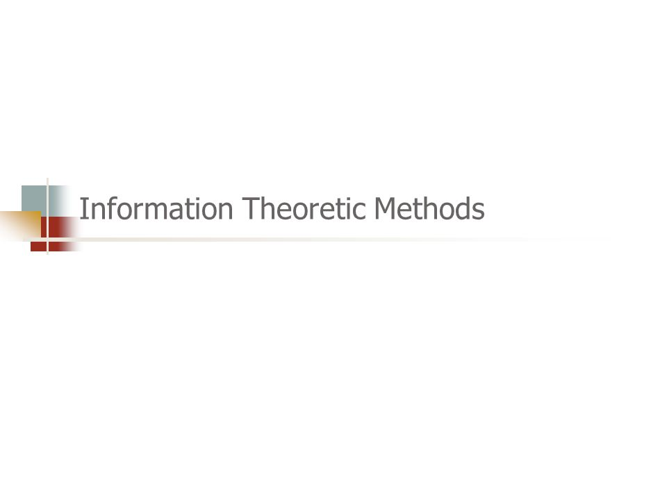 Information Theoretic Methods