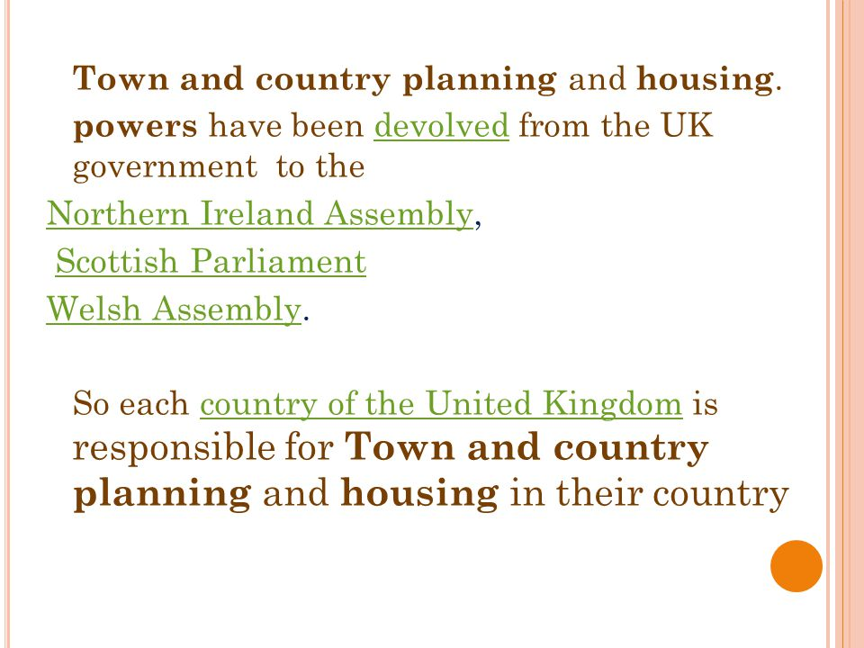 * Town and country planning and housing.