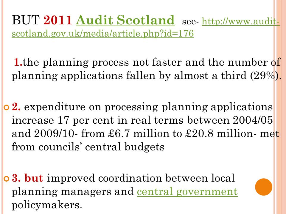 BUT 2011 Audit Scotland see- http://www.audit- scotland.gov.uk/media/article.php id=176Audit Scotlandhttp://www.audit- scotland.gov.uk/media/article.php id=176 1.