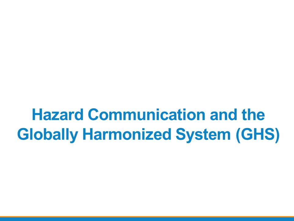 In hazard communication 2012… Hazard classification: Provides specific criteria for classification of health and physical hazards Labels: Chemical manufacturers and importers will be required to provide a label that includes a harmonized signal words, pictogram, and hazard statement for each hazard class and category.