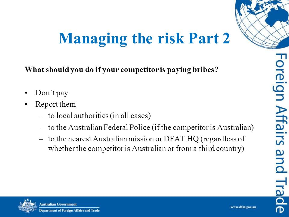 Managing the risk Part 2 What should you do if your competitor is paying bribes.