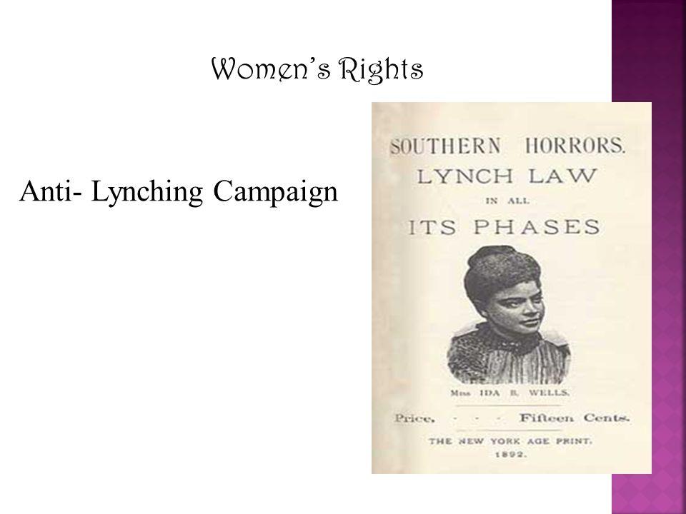 Women's Rights Anti- Lynching Campaign