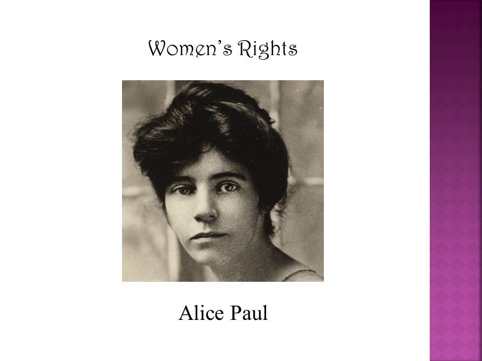 Women's Rights Alice Paul