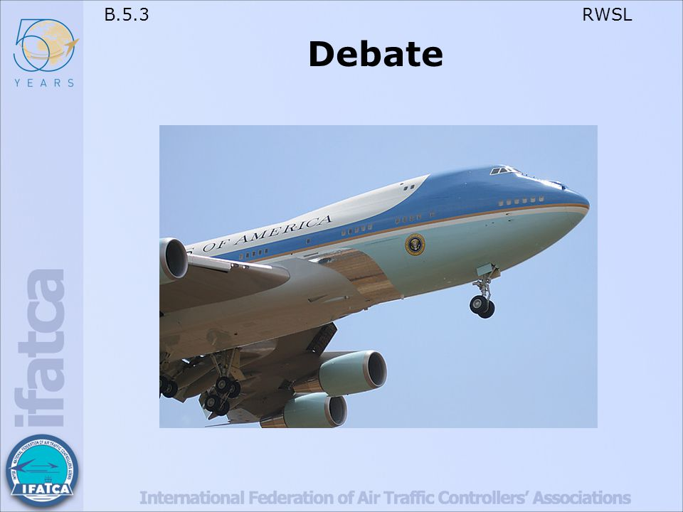 B.5.3 RWSL Debate