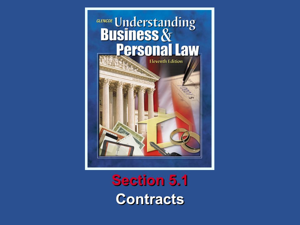 5Chapter SECTION OPENER / CLOSER: INSERT BOOK COVER ART Contracts Section 5.1