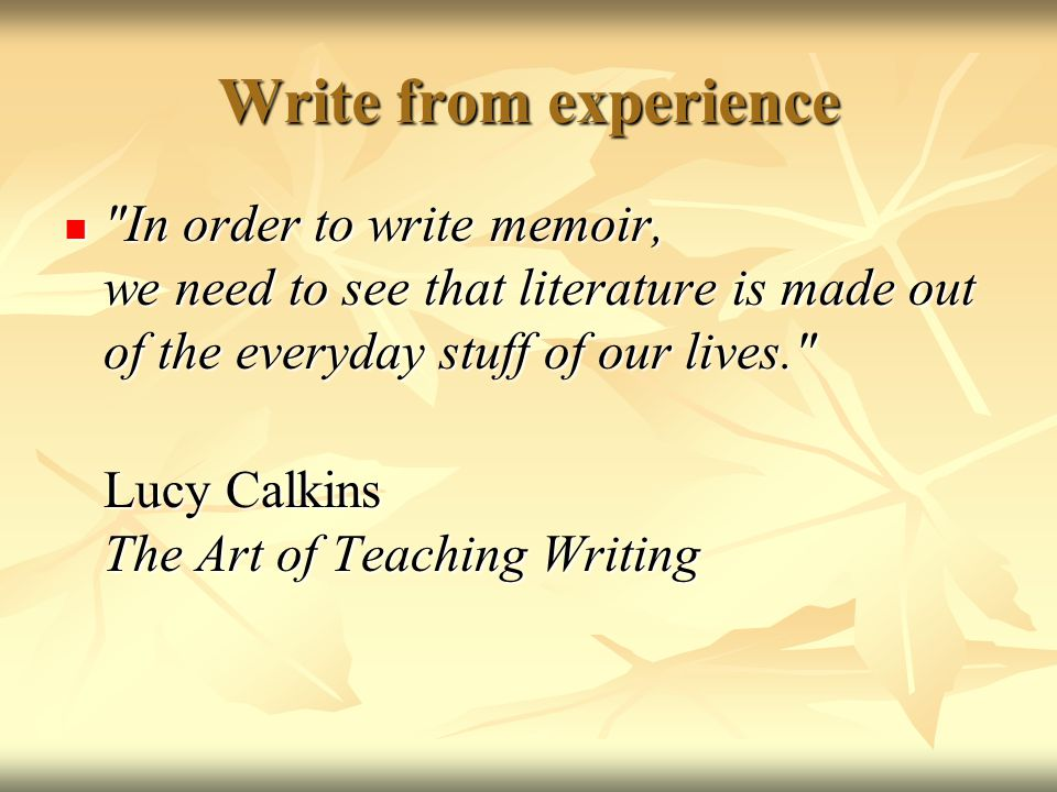 Writing Memoir Leads Grabbing the reader's attention with an interesting opening