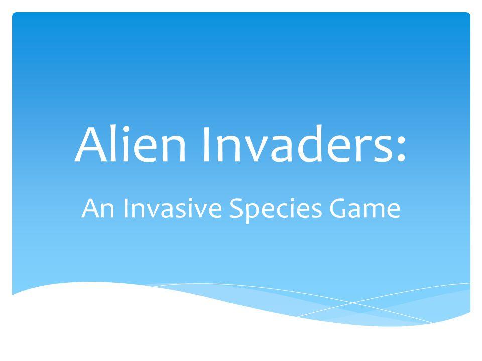 Alien Invaders: An Invasive Species Game