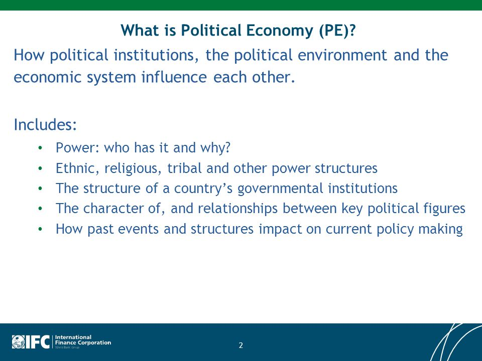 PE tactics and approaches Generating and sustaining political will: What arguments and reasons will persuade a wide group of those in power to support and enact reforms.