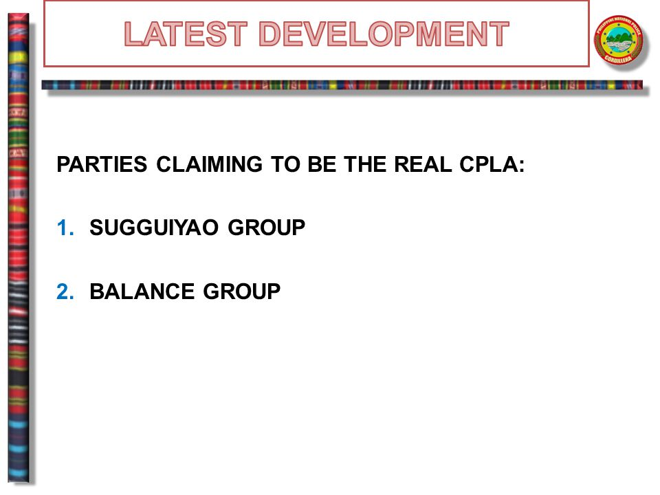 PARTIES CLAIMING TO BE THE REAL CPLA: 1.SUGGUIYAO GROUP 2.BALANCE GROUP