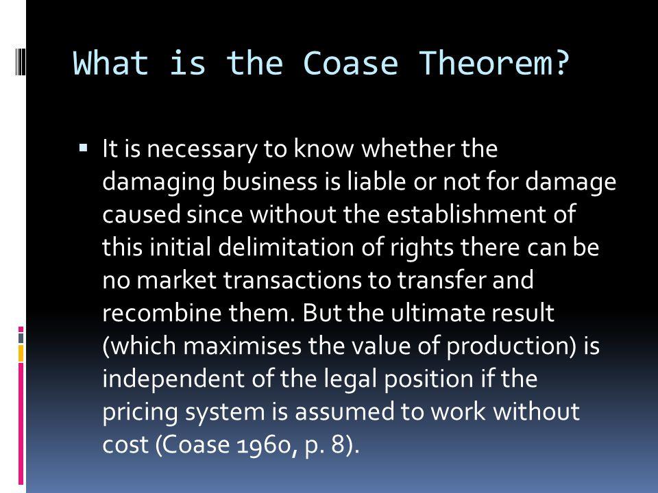  The Coase theorem...