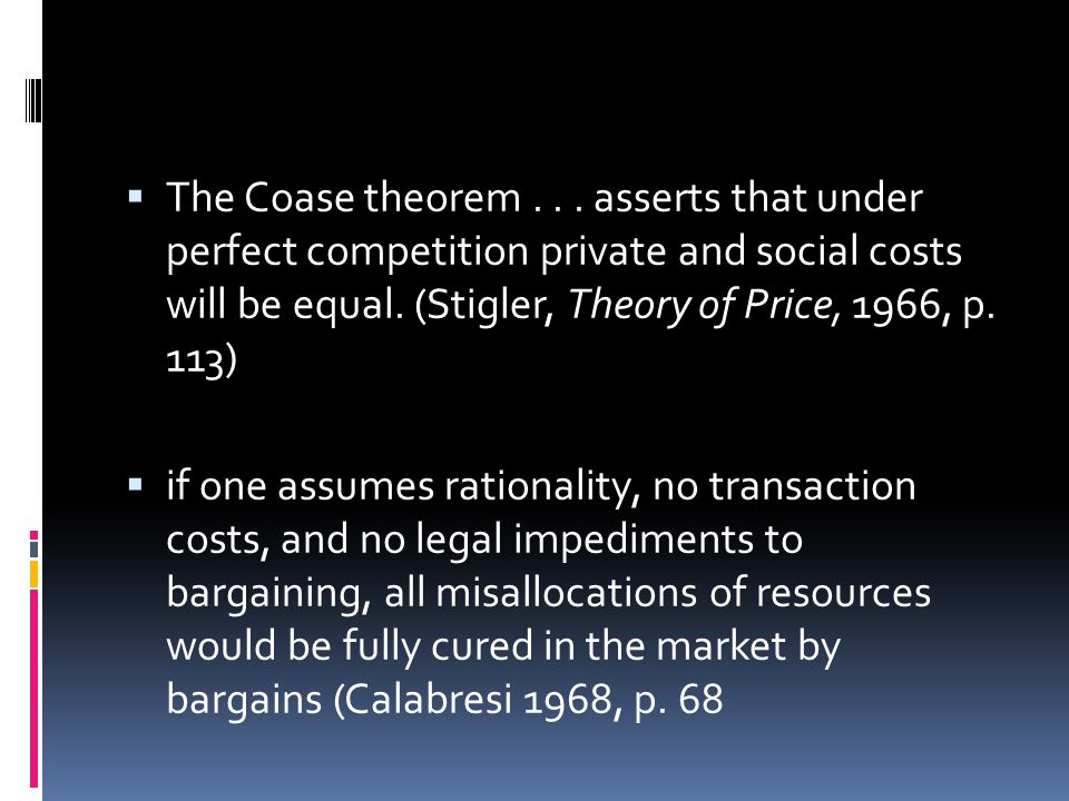  The Coase theorem...