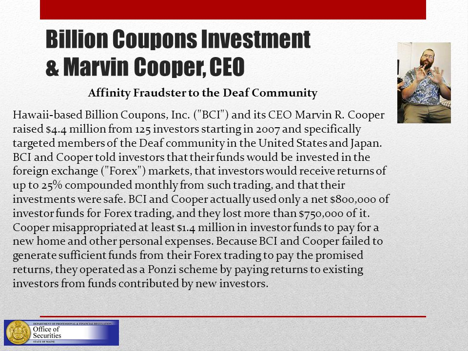 Billion Coupons Investment & Marvin Cooper, CEO Affinity Fraudster to the Deaf Community Hawaii-based Billion Coupons, Inc.
