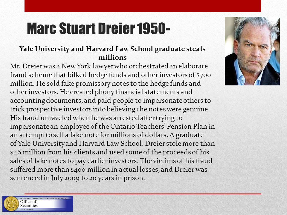 Marc Stuart Dreier 1950- Yale University and Harvard Law School graduate steals millions Mr.