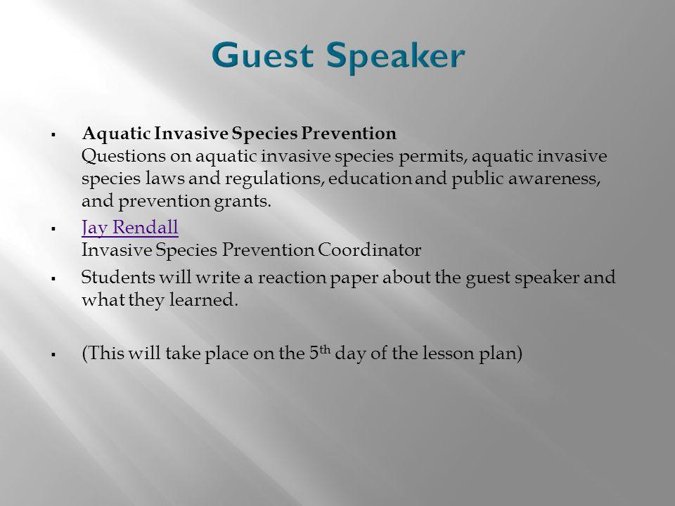  Aquatic Invasive Species Prevention Questions on aquatic invasive species permits, aquatic invasive species laws and regulations, education and publ
