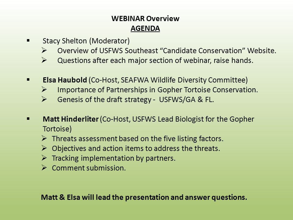  Stacy Shelton (Moderator)  Overview of USFWS Southeast Candidate Conservation Website.