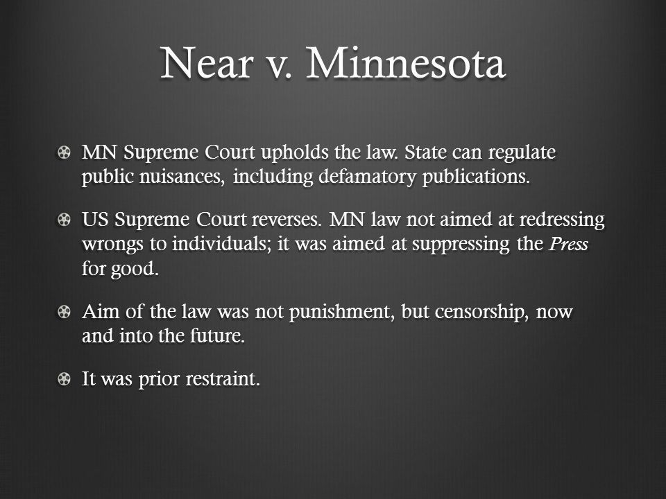 Near v. Minnesota MN Supreme Court upholds the law.