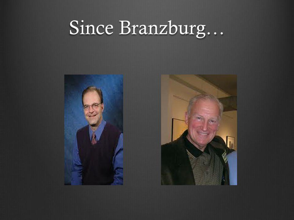 Since Branzburg…