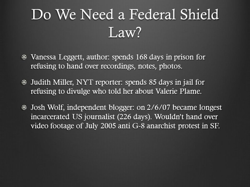 Do We Need a Federal Shield Law.