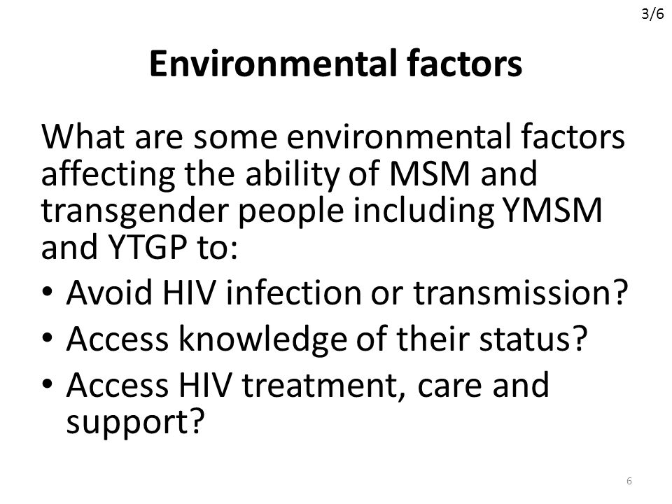HIV vulnerability HIV vulnerability depends on 3 groups of related influences – Membership in groups or populations with higher HIV prevalence – Lower quality and coverage (in total numbers and in terms of population groups covered) of services and programmes – Higher-level social/environmental influences (e.g.