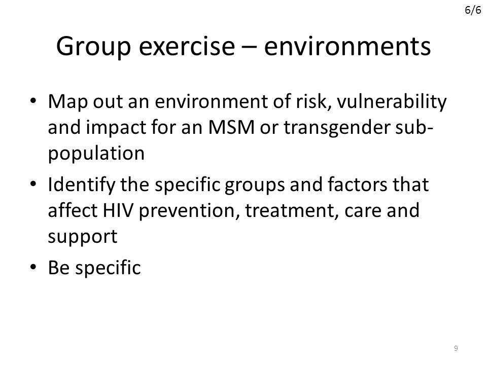 Session 2 Environments and interventions that support programmes and services for MSM and transgender people 10 This session will cover 1.The concept of an enabling environment 2.Interventions that support the development of this environment This session will cover 1.The concept of an enabling environment 2.Interventions that support the development of this environment 1/6