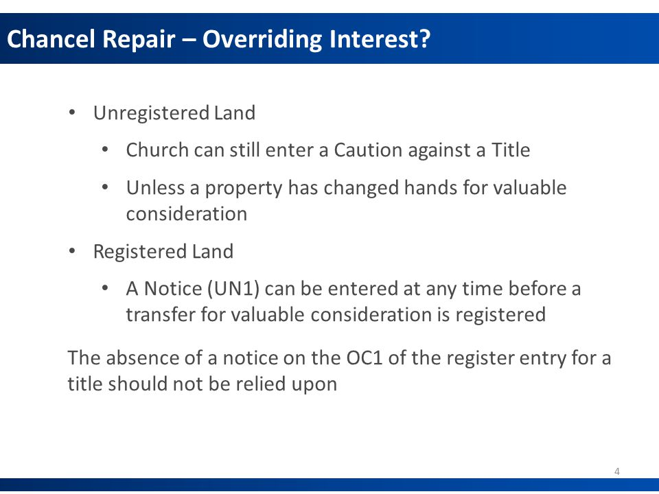 Chancel Repair – Overriding Interest.