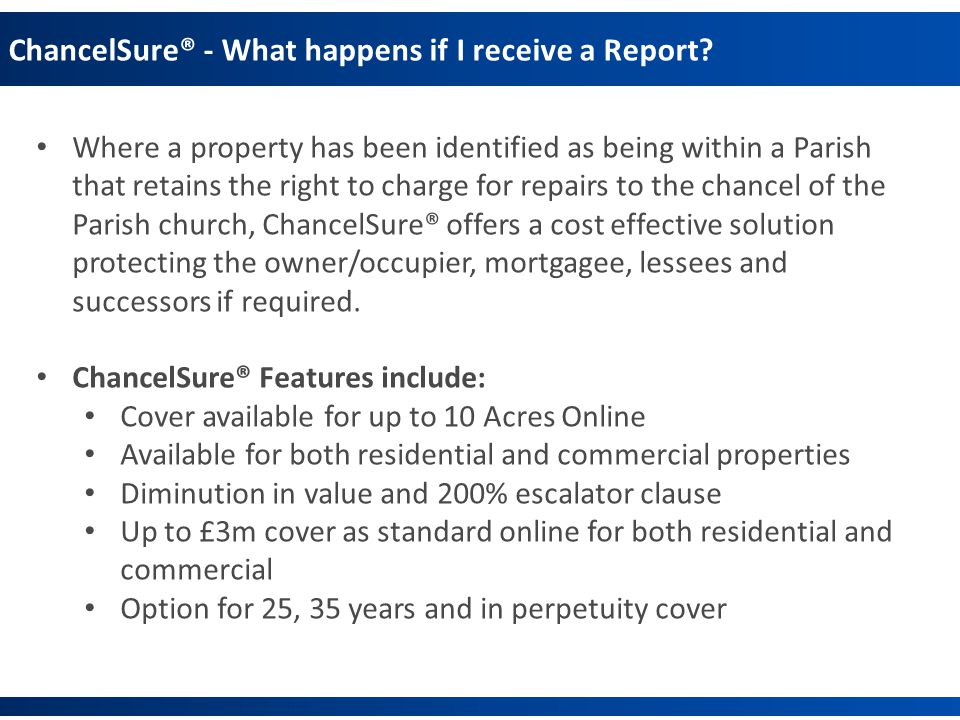 ChancelSure® - What happens if I receive a Report.